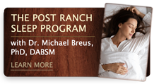 Introducing the Post Ranch Sleep Program – learn more.