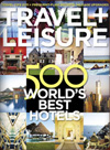 Travel + Leisure Top 500 Hotels 2011